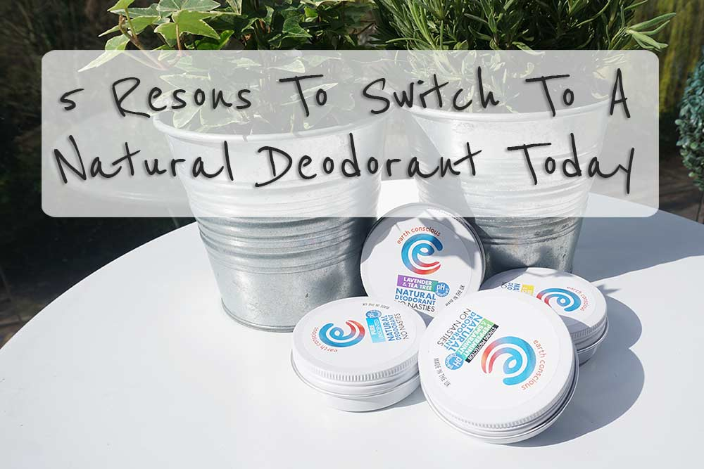 5 Reasons To Switch To A Natural Deodorant Today