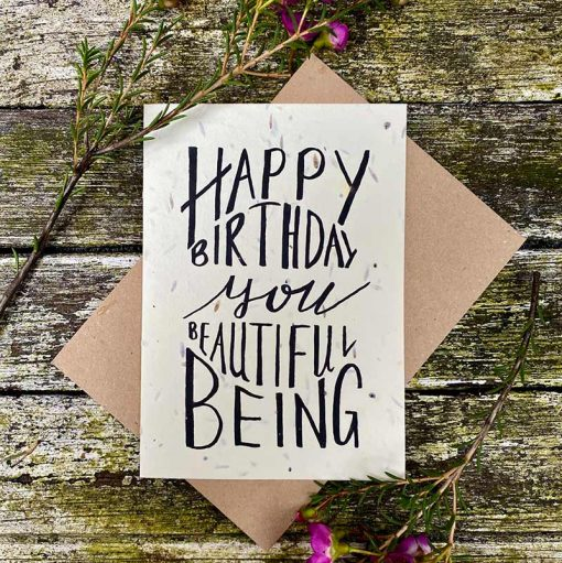 plantable card with happy birthday you beautiful being printed on the front