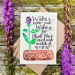 wishes come wishes go plantable card