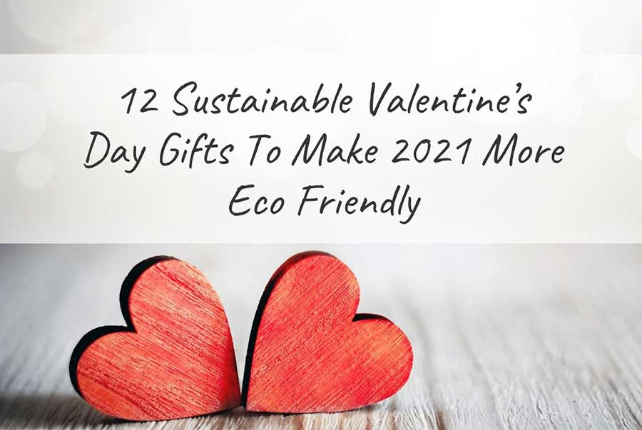 sustainable valentines day gifts